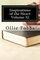 Inspirations of the Heart Volume 32