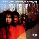 Future Sound Of London - From The Archives Volume 6