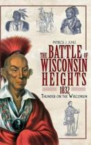 The Battle of Wisconsin Heights, 1832