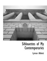 Sihlouettes of My Contemporaries