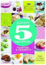 Slechts 5 ingrediënten - Taarten & desserts