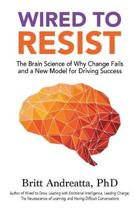 Wired to Resist