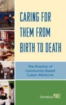 Caring for Them from Birth to Death