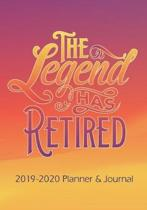 The Legend Has Retired - Retirement Journal and Planner