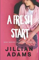 A Fresh Start: A Young Adult Sweet Romance