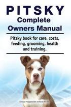 Pitsky Complete Owners Manual. Pitsky Book for Care, Costs, Feeding, Grooming, Health and Training.