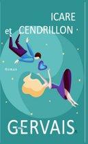 Icare et Cendrillon