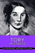 Tory Mistress