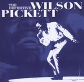 The Definitive Wilson Pickett