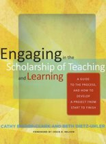 ENGAGING IN THE SCHOLARSHIP OF TEACHING