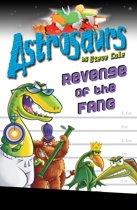 Astrosaurs 13: Revenge of the FANG