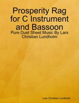 Prosperity Rag for C Instrument and Bassoon - Pure Duet Sheet Music By Lars Christian Lundholm