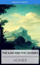 The Iliad & The Odyssey (Dream Classics)