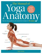 The Manual of Yoga Anatomy