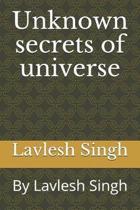 Unknown secrets of universe