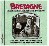 France - Une Anthologie Bretagne 19900-2006