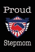 Proud Stepmom: Union Jobs Family Lined Notebook Journal