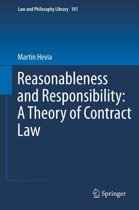 Reasonableness and Responsibility: A Theory of Contract Law