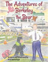 The Adventures of Berkeley the Bear