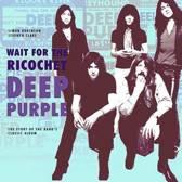 Deep Purple - Wait for the Ricochet