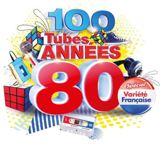 100 Tubes Annees 80 Variete Francai