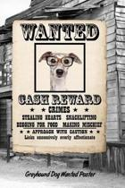 Greyhound Dog Wanted Poster