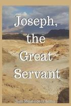 Joseph, the Great Servant