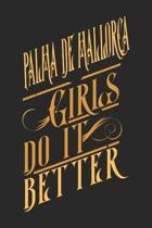 Palma de Mallorca Girls Do It Better