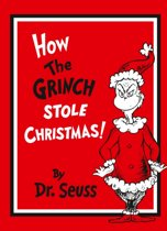 How The Grinch Stole Christmas! Gift Edition (Dr. Seuss)