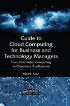 Guide to Cloud Computing for Business and Technology Managers