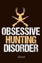 Obsessive Hunting Disorder Journal