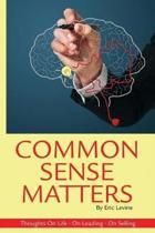 Common Sense Matters