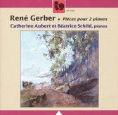 Rene Gerber: Pieces pour 2 pianos