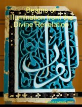 Beams of Illumination from the Divine Revelation