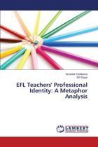 Efl Teachers' Professional Identity