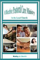 Effective Pastoral Care Ministry