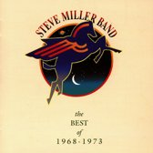 Best Of Steve Miller Band, The 1968-1973