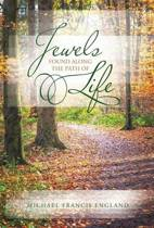Jewels Found Along the Path of Life