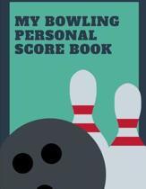 My Bowling Personal Score Book