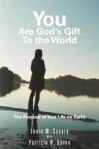 You Are God's Gift to the World