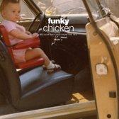 Funky Chicken Part 2
