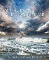 From the Unimaginable to the Extraordinary