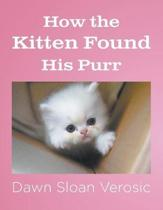 How the Kitten Found His Purr