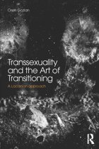 Transsexuality and the Art of Transitioning
