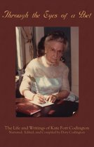 Through the Eyes of a Poet: The Life and Writings of Kate Fort Codington