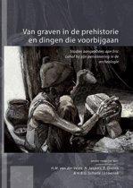 Van graven in de prehistorie en dingen die voorbijgaan