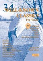 34 WELL-KNOWN CLASSICS voor viool + meespeel-cd. <br /><br /> Bladmuziek voor viool, izis, play-along, bladmuziek met cd, muziekboek, klassiek, barok, Bach, Händel, Mozart.