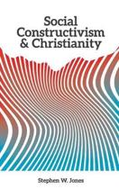 Social Constructivism and Christianity