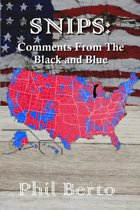 SNIPS: Comments from The Black and Blue