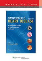 Pathophysiology of Heart Disease, International Edition